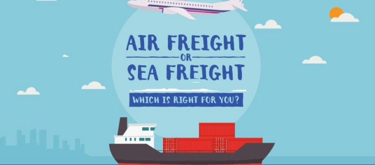 Air Freight Vs Sea Freight When To Choose What Free Online Shipping Maritime Logistics Transport International Trade